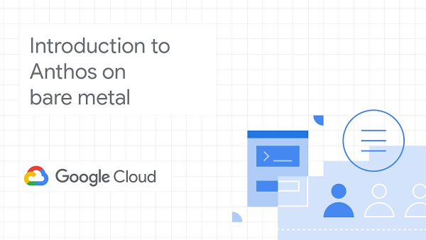 GCP – Hands-on with Anthos on bare metal