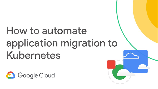 Automate Application Migration with GKE Autopilot and Migrate for GKE